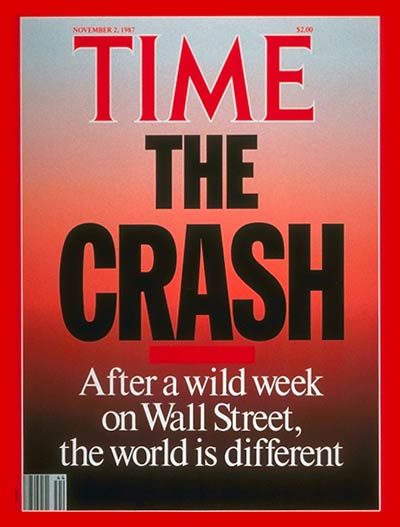 The Crash: After a wild week on Wall Street, the word ist different:Titelblatt der Time 1987